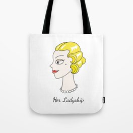 Her Ladyship (plain background without border) Tote Bag