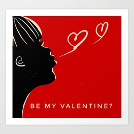 Be my Valentine? - with caption Art Print