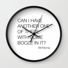 Groundhog Day Bill Murray Quote Wall Clock