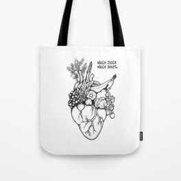 Whole foods, whole heart Tote Bag