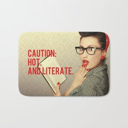 CAUTION: Hot. And literate. Bath Mat