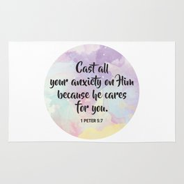 Cast all your anxiety on Him because he cares for you. 1 Peter 5:7 Rug