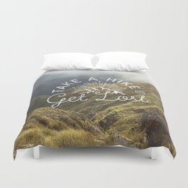 TAKE A HIKE and get lost Duvet Cover