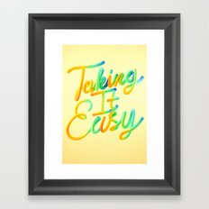 Taking It Easy // Typography Framed Art Print