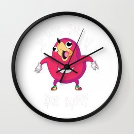 I Wil Sho U De Way Wall Clock