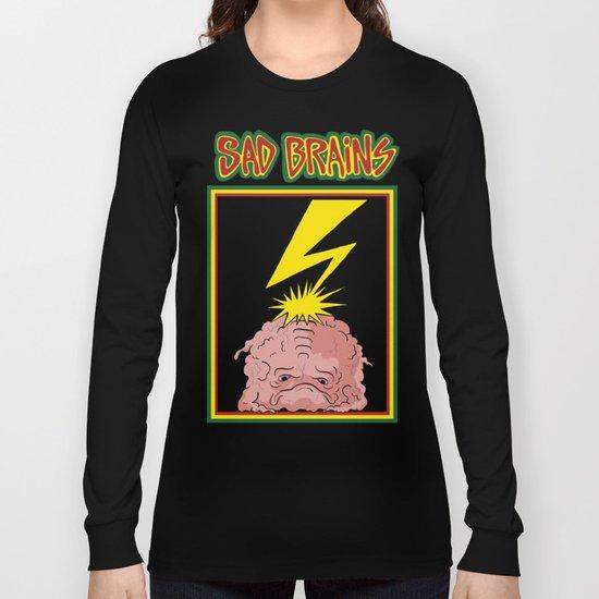 Sad Brains Long Sleeve T-shirt