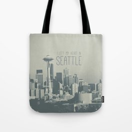 I LEFT MY HEART IN SEATTLE Tote Bag