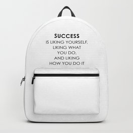 Success is liking yourself Backpack