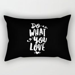 Do What You Love black and white modern typography quote poster canvas wall art home decor Rectangular Pillow
