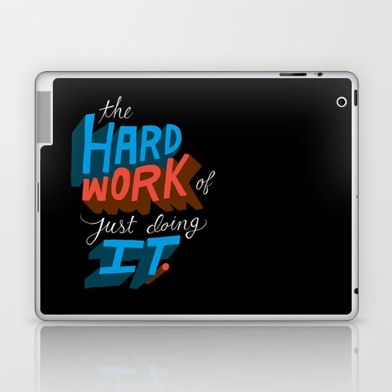 The Hard Work of Just Doing it. Laptop & iPad Skin