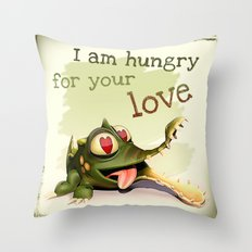 I am hungry for your love Throw Pillow