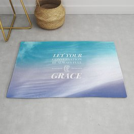 Let Your Conversation Be Full of Grace - Colossians 4:6 Rug