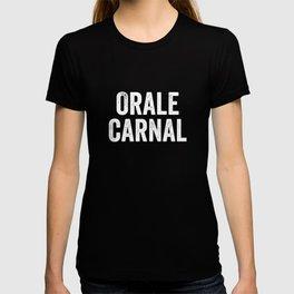 Orale Carnal, Orale Guey, Vatos Locos T-shirt