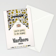 going to die anyway. Stationery Cards