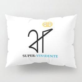 Super-viv(i)ente Pillow Sham