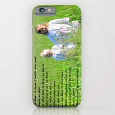 What Matters Most... iPhone 6s Slim Case