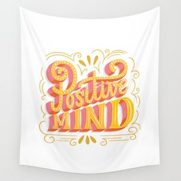 Positive Mind! Wall Tapestry