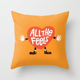 ALL THE FEELS Throw Pillow