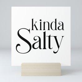 Kinda Salty Mini Art Print