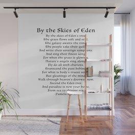 By the Skies of Eden Poem Wall Mural