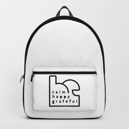 Be Calm Be Happy Be Grateful. Typography design  Backpack