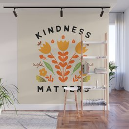 kindness matters Wall Mural