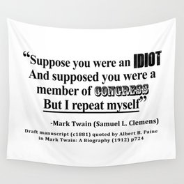 Idiot Congress Samuel L. Clemens Quote Wall Tapestry