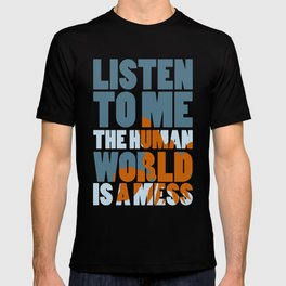 Is a mess T-shirt