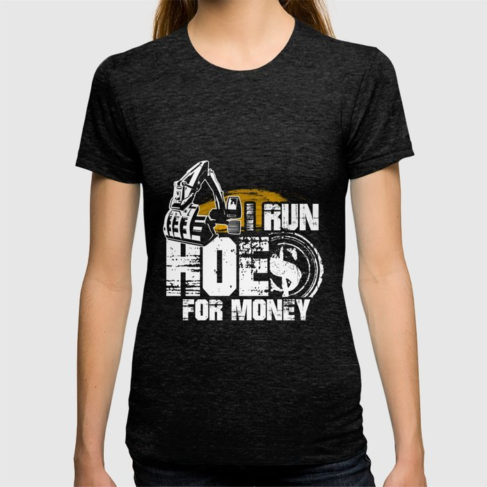 Funny Novelty Gift For Equipment Operator T-shirt by artisticdesigner | Society6