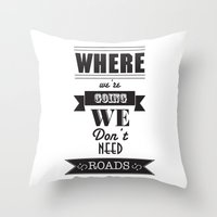 back to the future Throw Pillows featuring back to the future by christopher-james robert warrington
