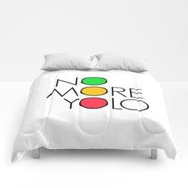 No more YOLO Comforters