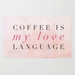 Coffee is my love language Rug