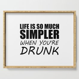 drunk funny saying and quotes Serving Tray