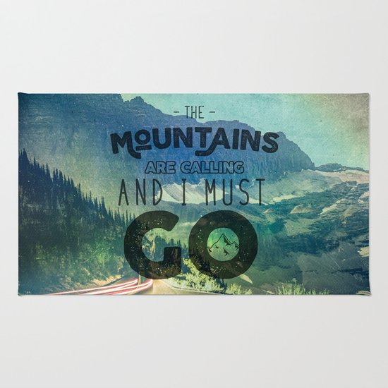 The Mountains Are Calling And I Must Go Blue Rug By