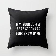 Brow game Throw Pillow