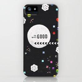Do Good, Make Good iPhone Case