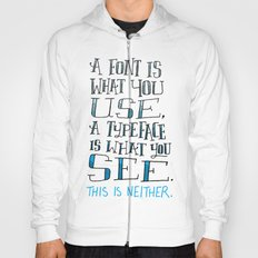 Fonts, Typefaces & Lettering Hoody