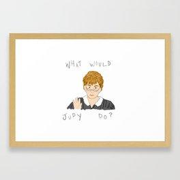 What Would Judy Do Framed Art Print