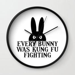 EVERY BUNNY WAS KUNG FU FIGHTING Wall Clock