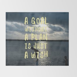 A Goal Without a Plan is Just a Wish Throw Blanket