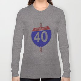 Interstate highway 40 road sign Long Sleeve T-shirt