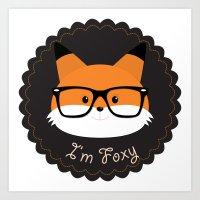 I'm Foxy Art Print