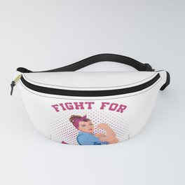 Fight for Feminism  Cool Gift for Feminist Movement Premium design Fanny Pack