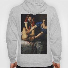 Judith Beheading Holofernes - Artemisia Gentileschi Hoody