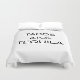 Tacos and Tequila Duvet Cover