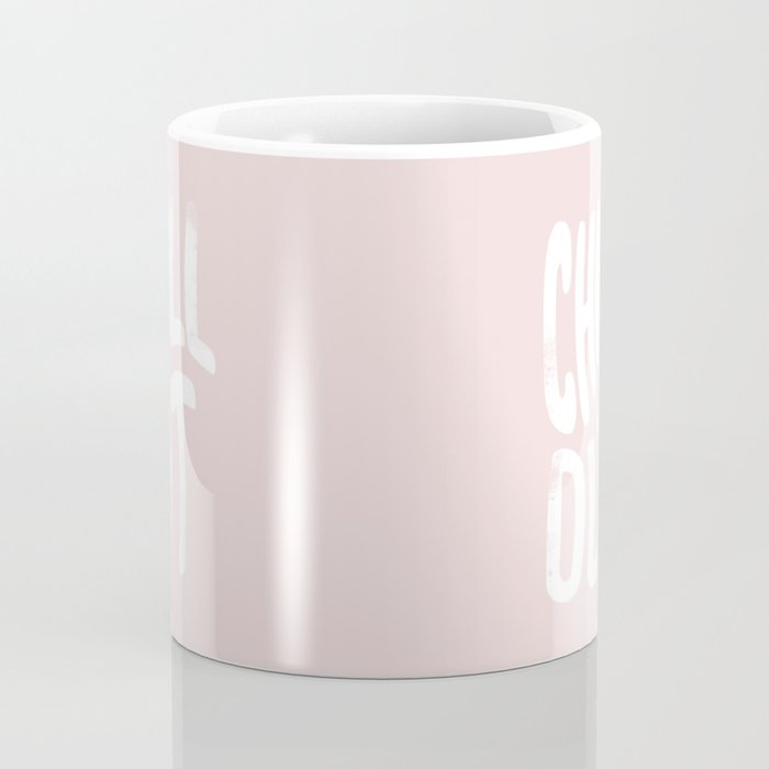 Chill Out Vintage Pink Coffee Mug