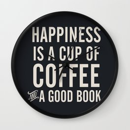 Happiness is a cup of coffee and a good book, vintage typography illustration, for libraries, pub Wall Clock