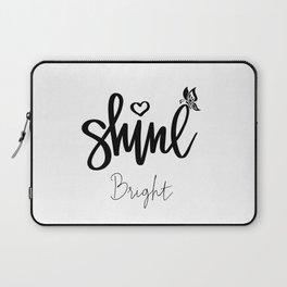 Shine Bright Laptop Sleeve