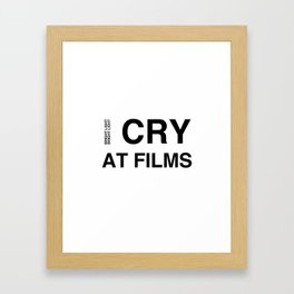 Cry At Films Framed Art Print