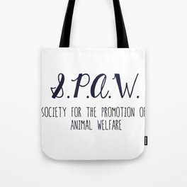 SPAW - Society for the Promotion of Animal Welfare Tote Bag